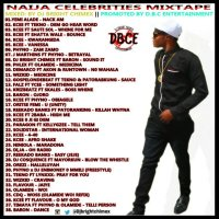 MIX TAPE: NAIJA CELEBRITIES MIXTAPE (hosted by ) DJ BRIGHT CHIMEX